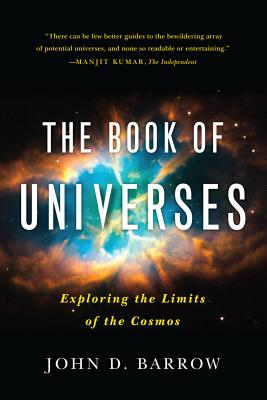 The Book of Universes By Barrow, John D.