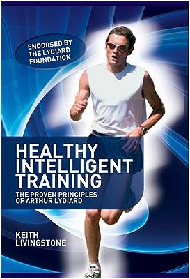 Healthy Intelligent Training By Livingstone, Keith, Dr.
